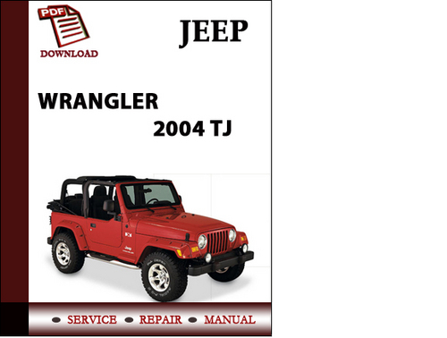 jeep wrangler 2004 tj workshop service repair manual pdf. Black Bedroom Furniture Sets. Home Design Ideas