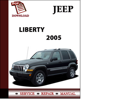 jeep liberty 2005 workshop service repair manual pdf. Black Bedroom Furniture Sets. Home Design Ideas