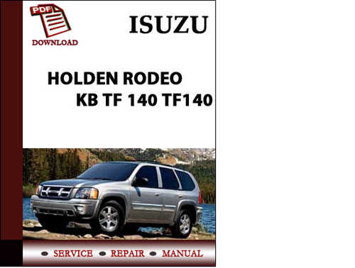 isuzu holden rodeo kb tf 140 tf140 workshop service repair. Black Bedroom Furniture Sets. Home Design Ideas