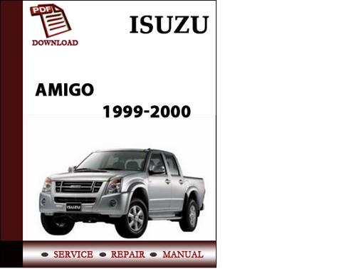 isuzu amigo 1999 2000 workshop service repair manual pdf download rh tradebit com 1999 Amigo MPG 1999 isuzu amigo service manual