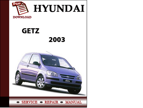 Problem Manual  Hyundai Getz Owners Manual Pdf