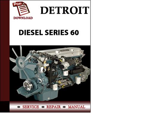 detroit diesel series 60 workshop service repair manual pdf downloa rh tradebit com detroit diesel series 60 parts manual Detroit Diesel Series 60 Schematic
