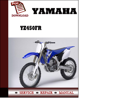 Pay for Yamaha YZ450FR Workshop Service Repair Manual Pdf Download