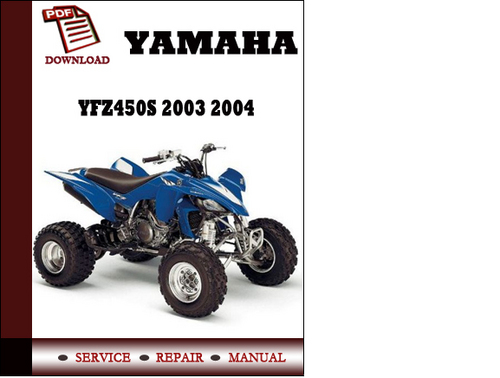 yamaha yfz450s 2003 2004 workshop service repair manual. Black Bedroom Furniture Sets. Home Design Ideas