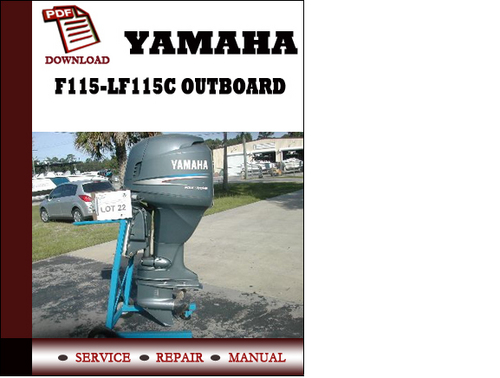 yamaha f115 lf115c outboard workshop service repair manual