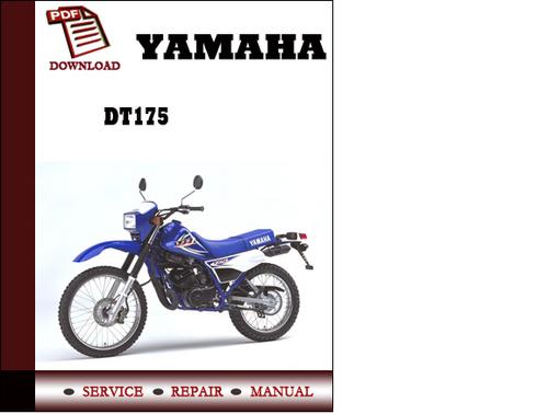Yamaha Dt175 Workshop Service Repair Manual Pdf Download