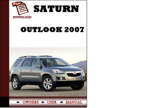 Pay for Saturn Outlook 2007 Owners Manual User Manual Pdf Download