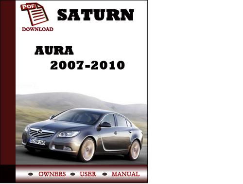 saturn aura 2007 2008 2009 2010 owners manual user manual pdf downl
