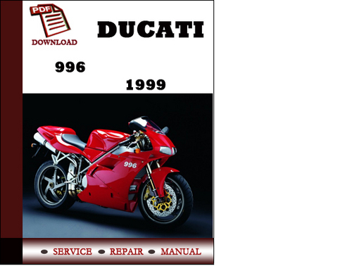 ducati 996 1999 workshop service repair manual pdf. Black Bedroom Furniture Sets. Home Design Ideas