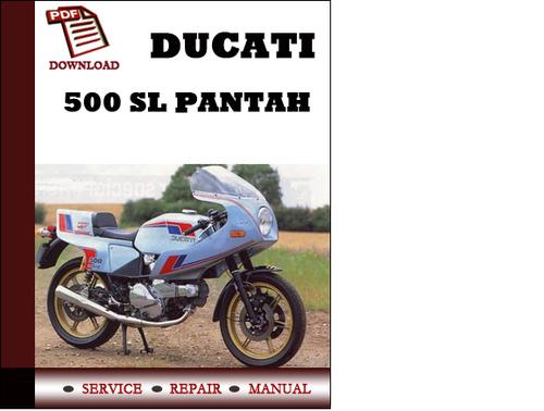 ducati 500 sl pantah workshop service repair manual pdf. Black Bedroom Furniture Sets. Home Design Ideas