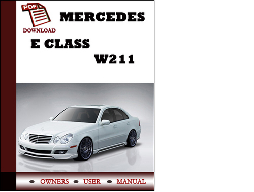 Mercedes e class w211 owners manual user manual pdf for Mercedes benz e class manual