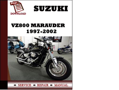 suzuki vz800 marauder 1997 1998 1999 2001 2002 workshop service rep rh tradebit com 1998 Suzuki Marauder VZ800 Parts 1998 suzuki marauder vz800 service manual pdf