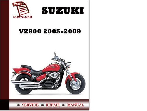 Suzuki Vz800 2005 2006 2007 2008 2009 Workshop Service