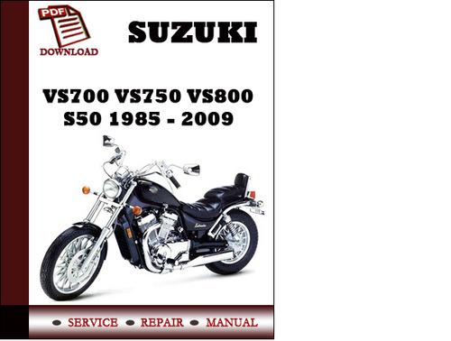 suzuki vs700 vs750 vs800 s50 workshop service repair