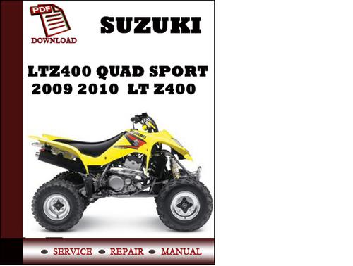 suzuki ltz400 quad sport 2009 2010 workshop service repair manual p rh tradebit com suzuki ltz 400 manuel suzuki ltz 400 user manual
