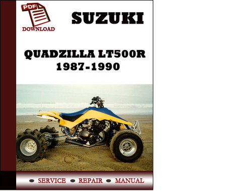 Suzuki quadzilla lt500r 1987 1988 1989 1990 workshop service repair pay for suzuki quadzilla lt500r 1987 1988 1989 1990 workshop service repair manual pdf download fandeluxe Choice Image