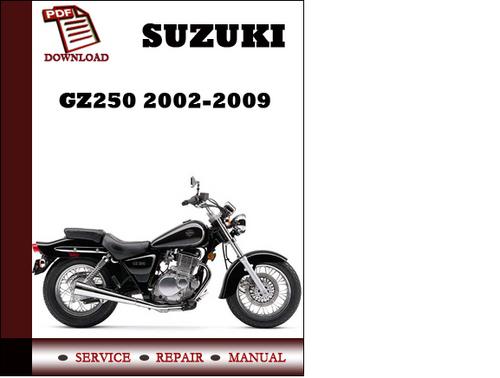 suzuki gz250 2002 2003 2004 2005 2006 2007 2008 2009 workshop servi rh tradebit com Suzuki GZ250 Bobber suzuki gz250 owners manual