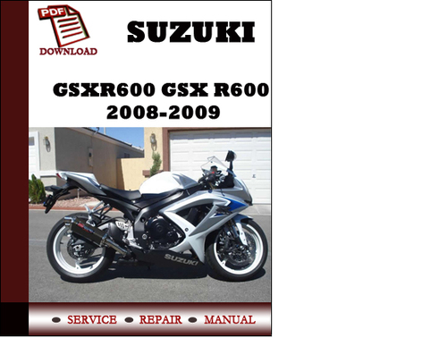 suzuki gsxr600 gsx r600 2008 2009 workshop service repair manual pd rh tradebit com 2009 gsxr 600 service manual pdf free 2009 gsxr 600 service manual pdf