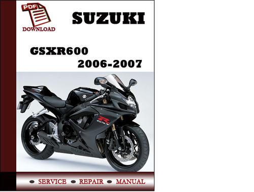 suzuki gsxr600 2006 2007 workshop service repair manual pdf downloa rh tradebit com 2010 suzuki gsxr 600 manual 2007 suzuki gsxr 600 owners manual free download