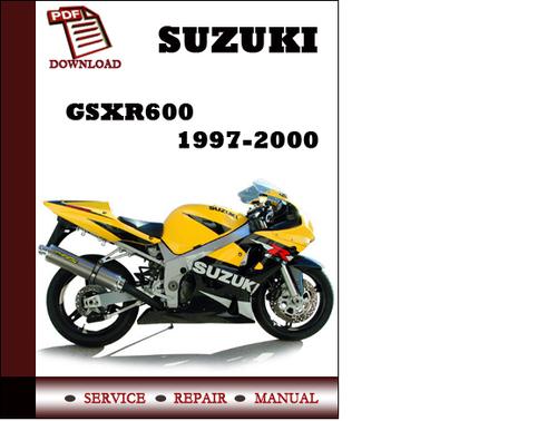Suzuki Gsxr600 1997 1998 1999 2000 Workshop Service Repair