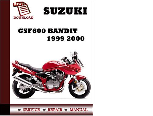 suzuki gsf600 bandit 1999 2000 workshop service repair manual pdf d rh tradebit com Custom Suzuki GSF 600 Bandit 2001 Suzuki Bandit 600 Modificadas