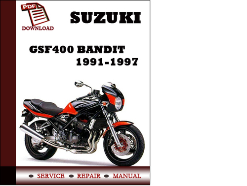 Pay for Suzuki GSF400 Bandit 1991 1992 1993 1997 Workshop Service Repair Manual Pdf Download