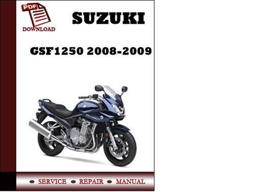 suzuki gsf1250 2008 2009 workshop service repair manual pdf downloa rh tradebit com Suzuki Repair Manual Suzuki DR650 Service Manual