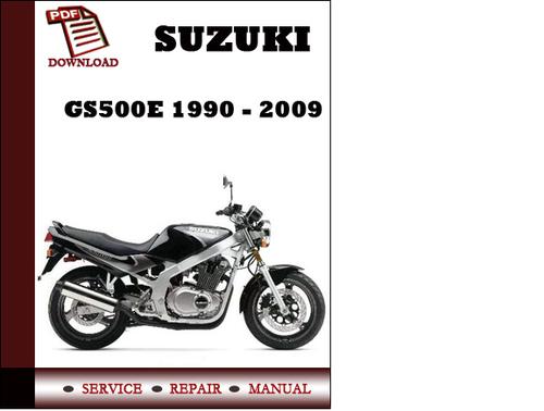 Pay for Suzuki GS500E 1990 - 2009 Workshop Service Repair Manual Pdf ...
