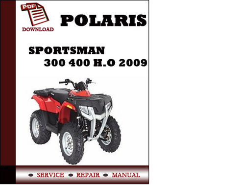 Polaris sportsman 300 400 ho 2009 workshop service repair manual p pay for polaris sportsman 300 400 ho 2009 workshop service repair manual pdf download publicscrutiny Image collections
