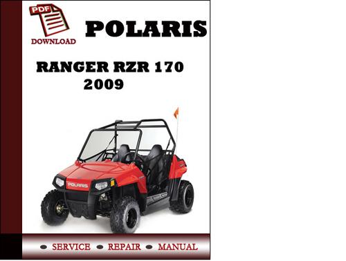 Pay for Polaris Ranger RZR 170 2009 Workshop Service Repair Manual Pdf Download