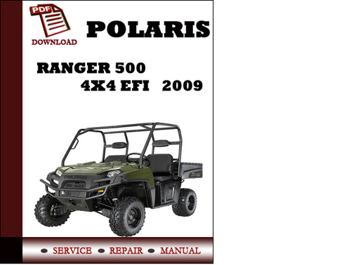 Polaris Ranger 500 4x4 Efi 2009 Workshop Service Repair
