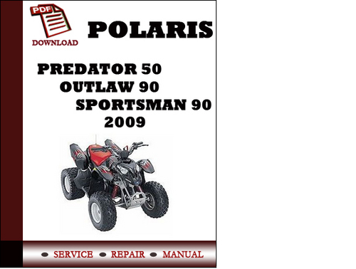 polaris predator 50 outlaw 90 sportsman 90 2009 workshop service re