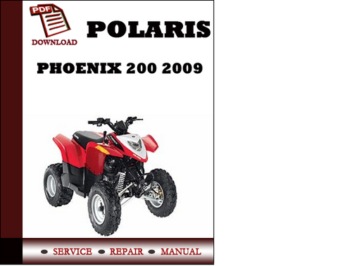 polaris phoenix 200 2009 workshop service repair manual pdf downloa rh tradebit com polaris phoenix 200 repair manual polaris phoenix 200 repair manual