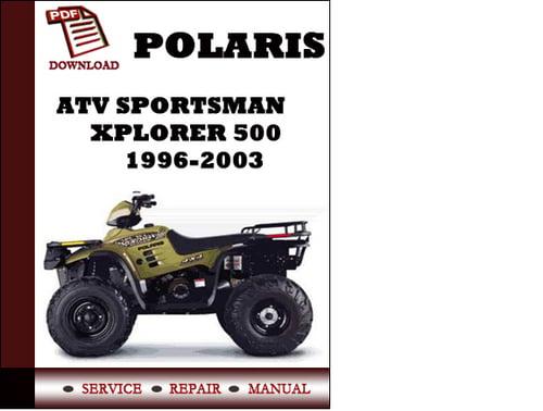 atv polaris sportsman xplorer 500 1996 1997 1998 1999 2000