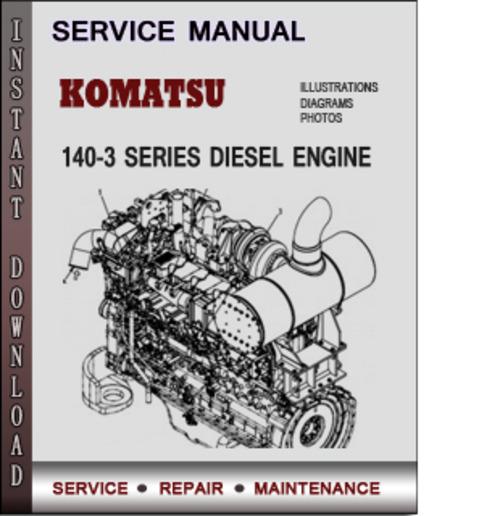 komatsu 140 3 series diesel engine factory service repair. Black Bedroom Furniture Sets. Home Design Ideas