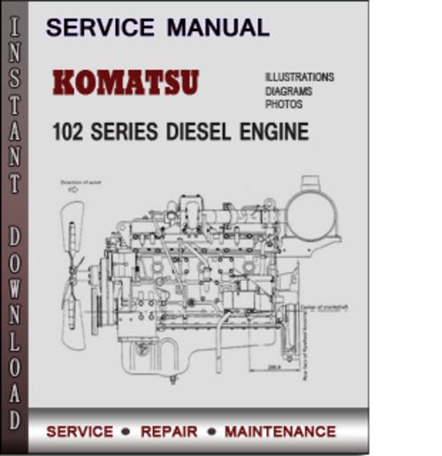 komatsu 102 series diesel engine factory service repair. Black Bedroom Furniture Sets. Home Design Ideas