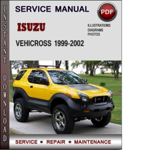 Pay for Isuzu Vehicross 1999-2002 Factory Service Repair Manual Download Pdf