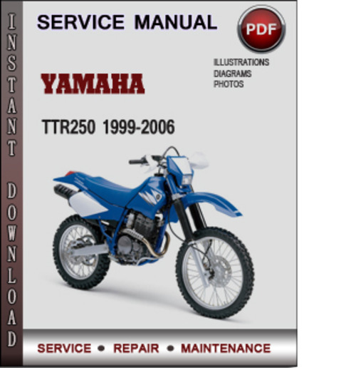 yamaha ttr250 1999 2006 factory service repair manual. Black Bedroom Furniture Sets. Home Design Ideas