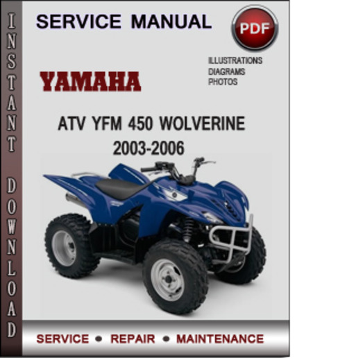 yamaha atv yfm 450 wolverine 2003 2006 factory service. Black Bedroom Furniture Sets. Home Design Ideas