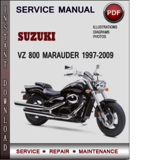 suzuki vz 800 marauder 1997 2009 factory service repair. Black Bedroom Furniture Sets. Home Design Ideas