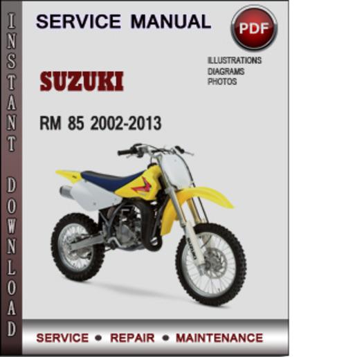 suzuki rm 85 2002 2013 factory service repair manual download pdf rh tradebit com suzuki rm 85 service manual pdf suzuki rm85 service manual free