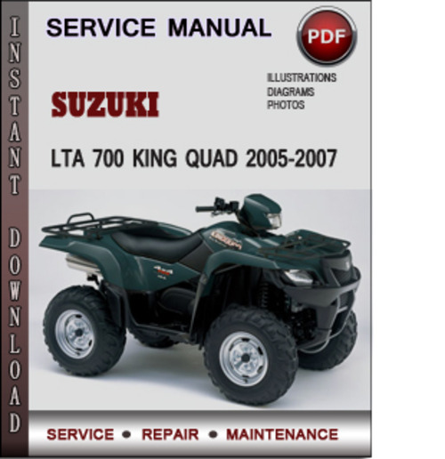 suzuki lta 700 king quad 2005 2007 factory service repair manual do rh tradebit com suzuki kingquad 700 service manual suzuki kingquad 700 service manual