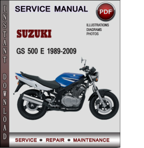suzuki gs 500 e 1989 2009 factory service repair manual. Black Bedroom Furniture Sets. Home Design Ideas