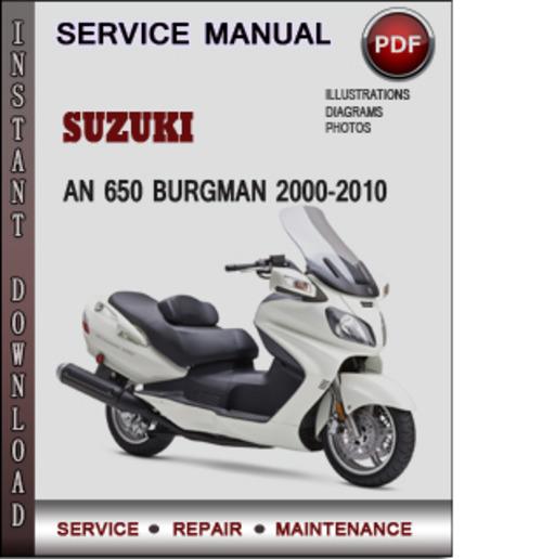 Suzuki An 650 Burgman 2000 2010 Factory Service Repair Manual Download Pdf Tradebit