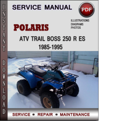 polaris atv trail boss 250 r es 1985 1995 factory service