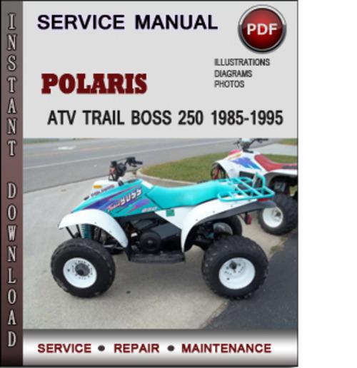 polaris atv trail boss 250 1985 1995 factory service repair manual rh tradebit com polaris 250 trail boss owners manual 1999 polaris trail boss 250 service manual