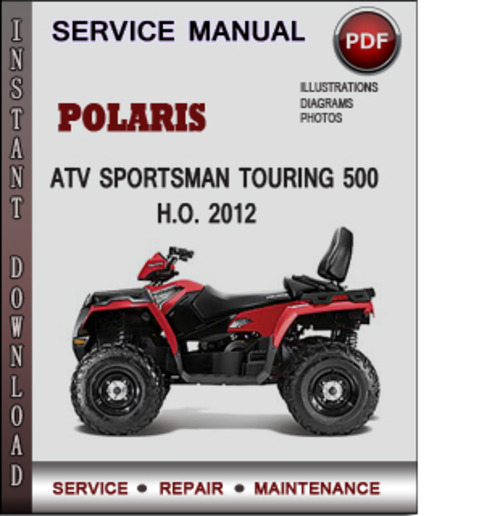 polaris atv sportsman touring 500 h o 2012 factory. Black Bedroom Furniture Sets. Home Design Ideas