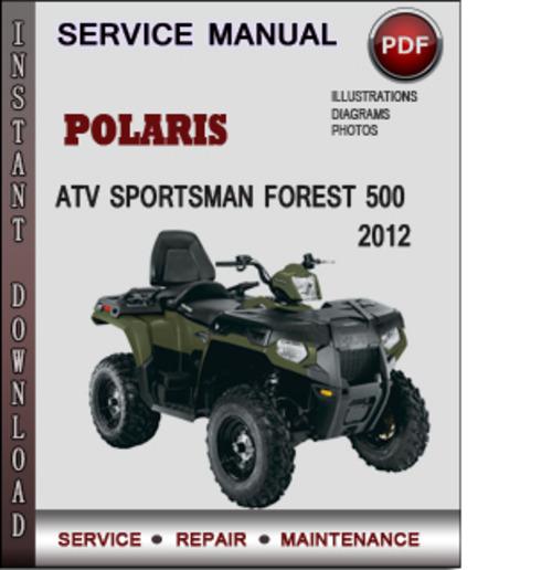 polaris atv sportsman forest 500 2012 factory service