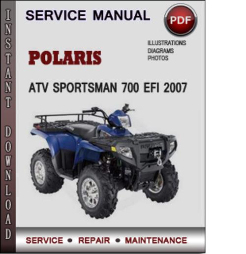 polaris atv sportsman 700 efi 2007 factory service repair