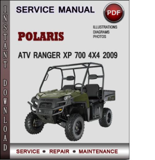 Polaris Atv Ranger Xp 700 4x4 2009 Factory Service Repair